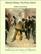 Sherlock Holmes: The Priory School