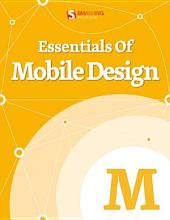 Essentials Of Mobile Design: Not Your Parent's Mobile Phone: UX Design Guidelines For Smartphones