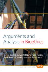 Arguments and Analysis in Bioethics
