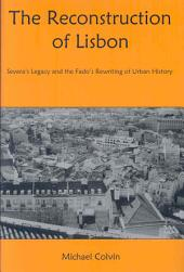 The Reconstruction of Lisbon: Severa's Legacy and the Fado's Rewriting of Urban History