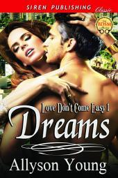 Dreams [Love Don't Come Easy 1]