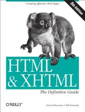 HTML & XHTML: The Definitive Guide: The Definitive Guide, Edition 5