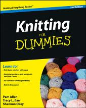 Knitting For Dummies: Edition 2