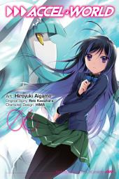Accel World, Vol. 6 (manga)