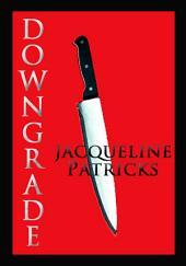 Downgrade: Paramedic Fiction