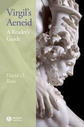 Virgil's Aeneid: A Reader's Guide