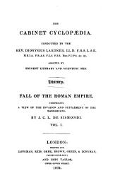 A history of the fall of the Roman empire: comprising a view of the invasion & settlement of the Barbarians