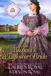 The Viscount's Wallflower Bride: A Sweet & Clean Historical Romance (The Chase Brides, Book 5)