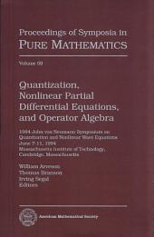 Quantization, nonlinear partial differential equations, and operator algebra