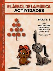 The Music Tree: Spanish Edition Activities Book, Part 1 (El çrbol de la Mœsica -- Actividades)