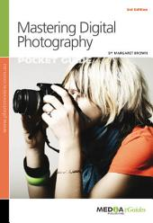 Mastering Digital Photography: EGuide