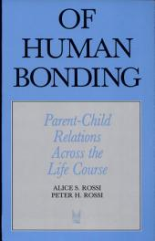 Of Human Bonding: Parent-Child Relations Across the Life Course