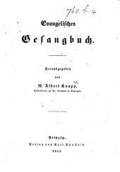 Evangelishes Gesangbuch. Herausgegeben von M. A. Knapp