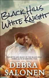 BLACK HILLS WHITE KNIGHT: a Hollywood-meets-the-real-wild-west contemporary romance series