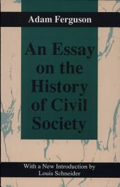 An Essay on the History of Civil Society, 1767