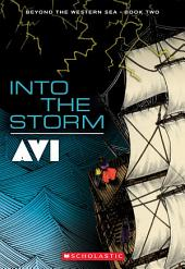 Into the Storm: Beyond the Western Sea Book Two