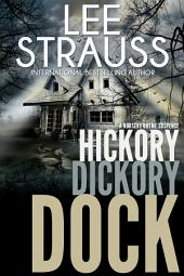 Hickory Dickory Dock: A Marlow & Sage Mystery