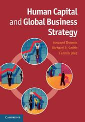 Human Capital and Global Business Strategy