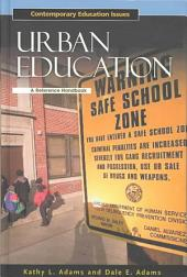Urban Education: A Reference Handbook