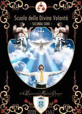 Scuola della Divina Volontà: Seconda serie