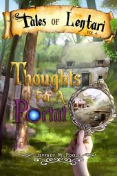 Thoughts for a Portal: Tales of Lentari #4