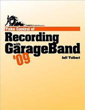 Take Control of Recording with GarageBand '09