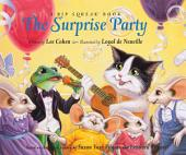 The Surprise Party: A Rip Squeak Book