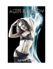 Alien Biology (Paranormal Erotica)