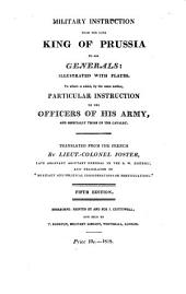 Military Instruction from the Late King of Prussia to His Generals
