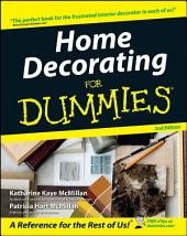 Home Decorating For Dummies: Edition 2