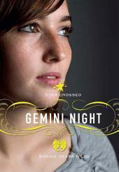 Star Crossed: Gemini Night
