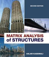 Matrix Analysis of Structures: Edition 2