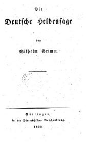 Die deutsche Heldensage. - Göttingen, Dieterich 1829