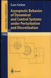 Asymptotic Behavior of Dynamical and Control Systems Under Pertubation and Discretization