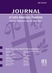 Journal of Latin American Theology, Volume 11, Number 1