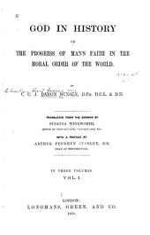 God in History: Or, The Progress of Man's Faith in the Moral Order of the World