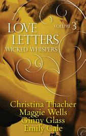 Love Letters Volume 3: Wicked Whispers