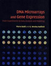 DNA Microarrays and Gene Expression: From Experiments to Data Analysis and Modeling