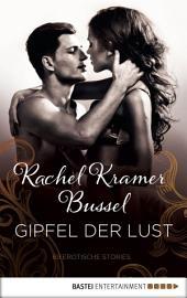 Gipfel der Lust: 69 Erotische Storys