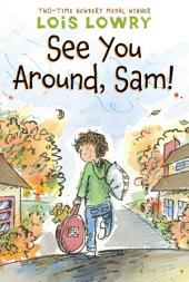 See You Around, Sam!