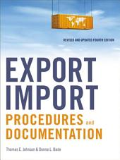 Export/Import Procedures and Documentation: Edition 4