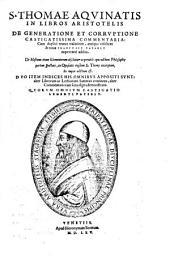 In libr. Aristotelis de Generatione comm