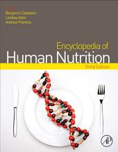 Encyclopedia of Human Nutrition: Edition 3