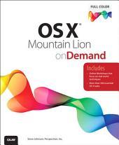 OS X Mountain Lion on Demand: Edition 2