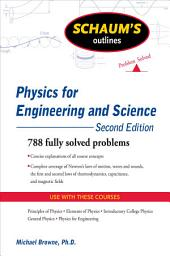 Schaum's Outline of Physics for Engineering and Science, Second Edition: Edition 2