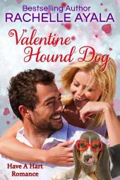 Valentine Hound Dog, Harts of San Francisco: The Hart Family