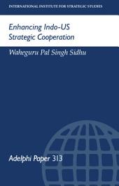 Enhancing Indo-US Strategic Cooperation