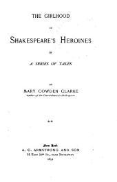 The Girlhood of Shakespeare's Heroines in a Series of Tales: Volume 2