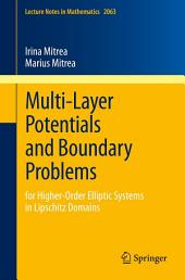 Multi-Layer Potentials and Boundary Problems: for Higher-Order Elliptic Systems in Lipschitz Domains