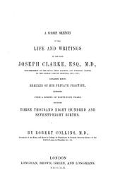 A short sketch of the life and writings of ... Joseph Clarke